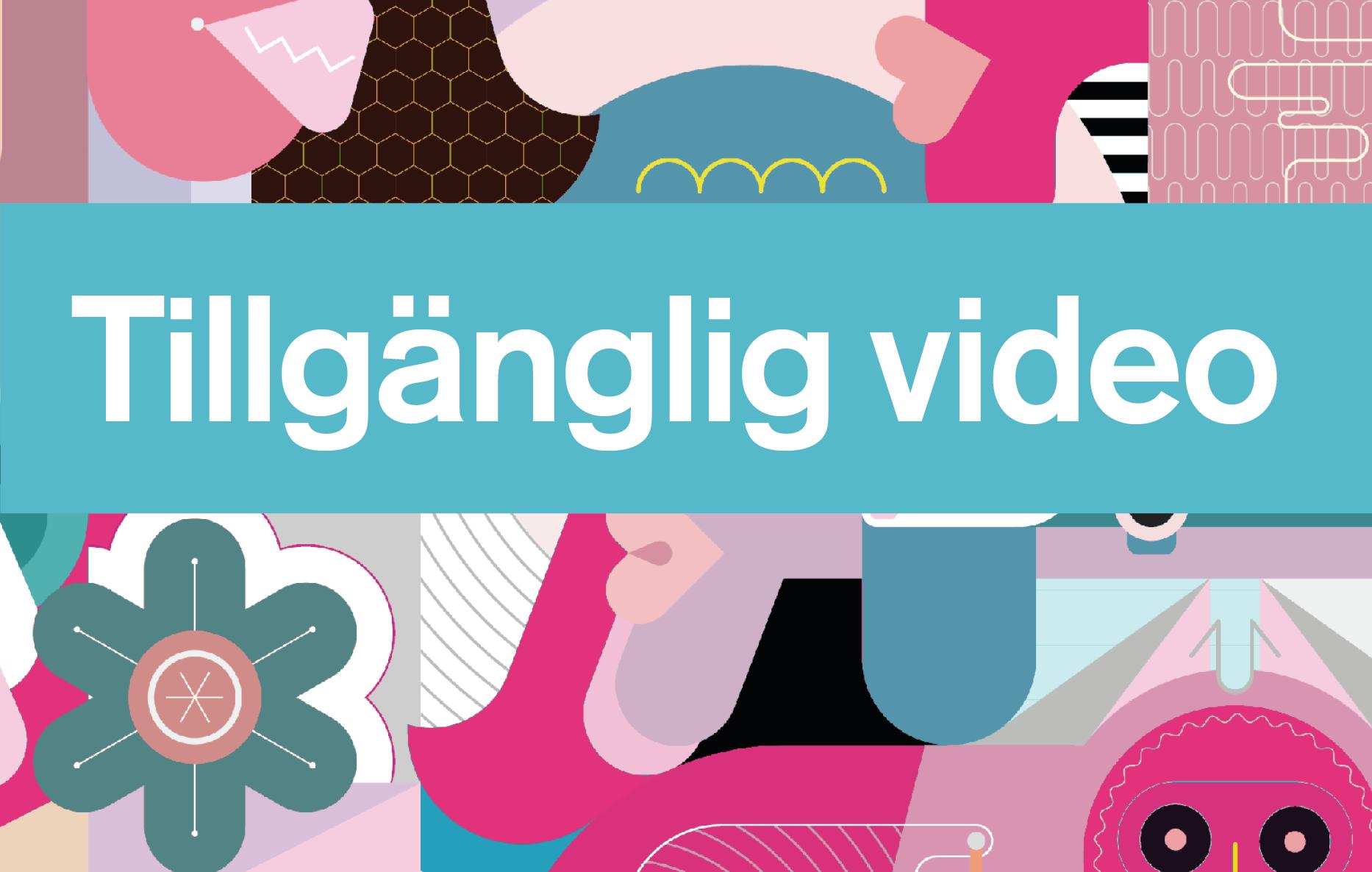 """Bild med text """"Tillgänglig Video"""", omslag till boken Tillgänglig Video"""